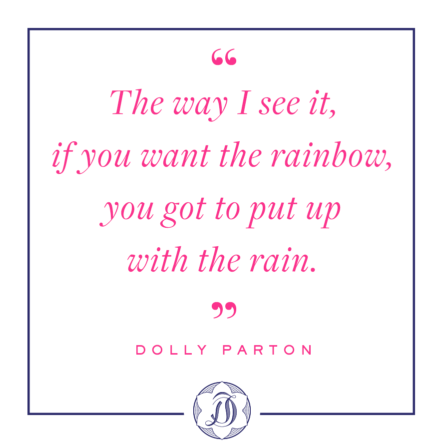 Dolly Parton quotes about rainbow and rain
