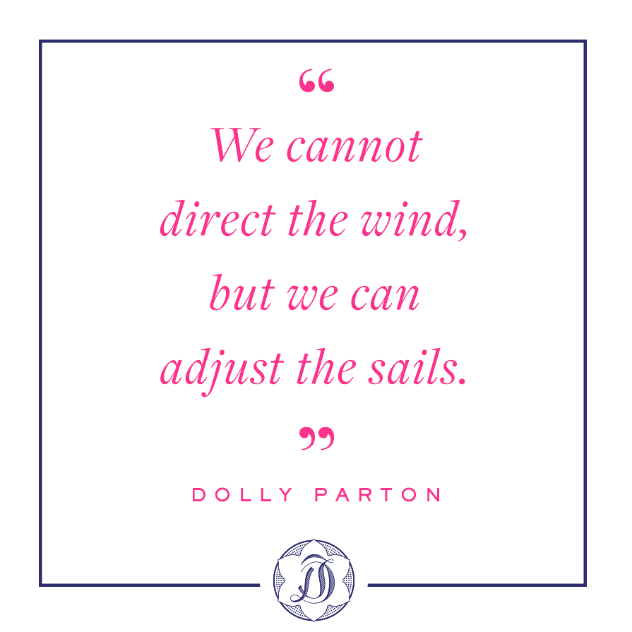 Dolly Parton quotes about wind and sails